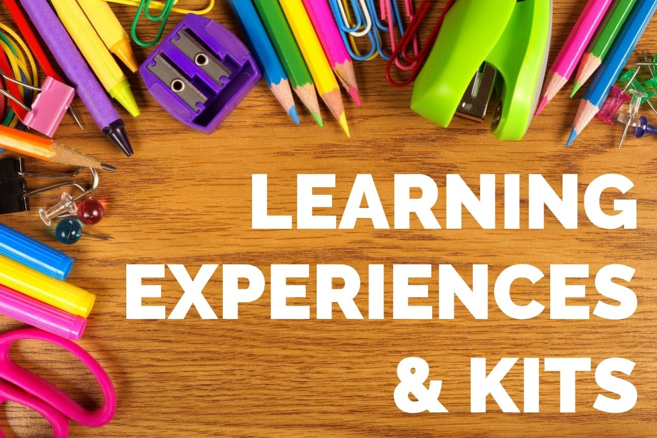 Learning Experiences & Kits
